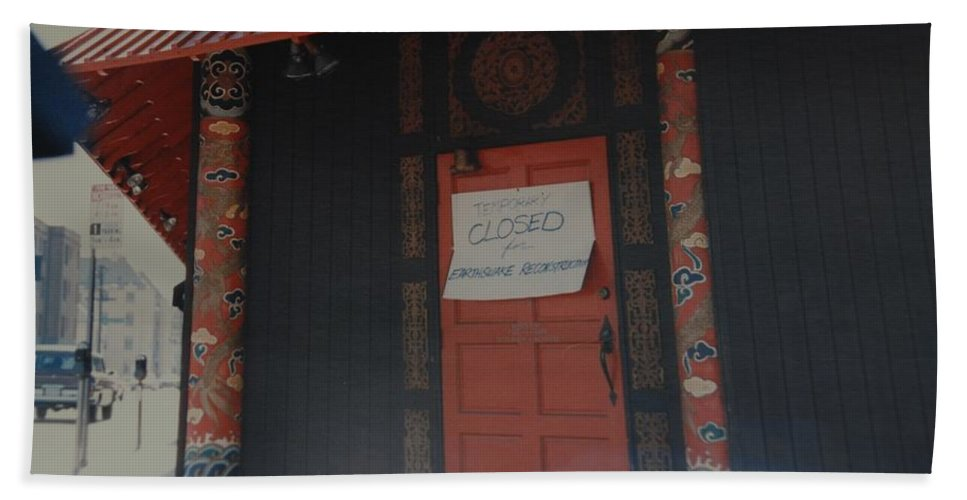 Art Beach Towel featuring the photograph Closed For Earthquake by Rob Hans