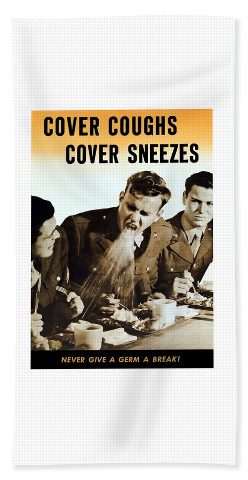 World War Ii Beach Towel featuring the mixed media Cover Coughs Cover Sneezes by War Is Hell Store
