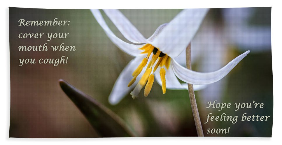 Humorous Beach Towel featuring the photograph Cover Your Mouth Get Well Card by Joni Eskridge