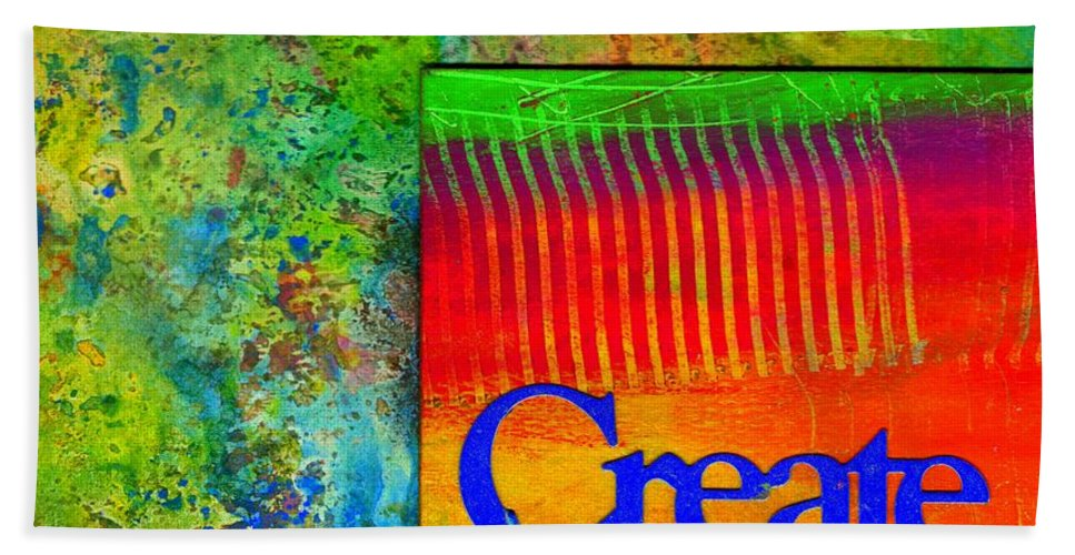 Gretting Cards Beach Towel featuring the mixed media Create by Angela L Walker
