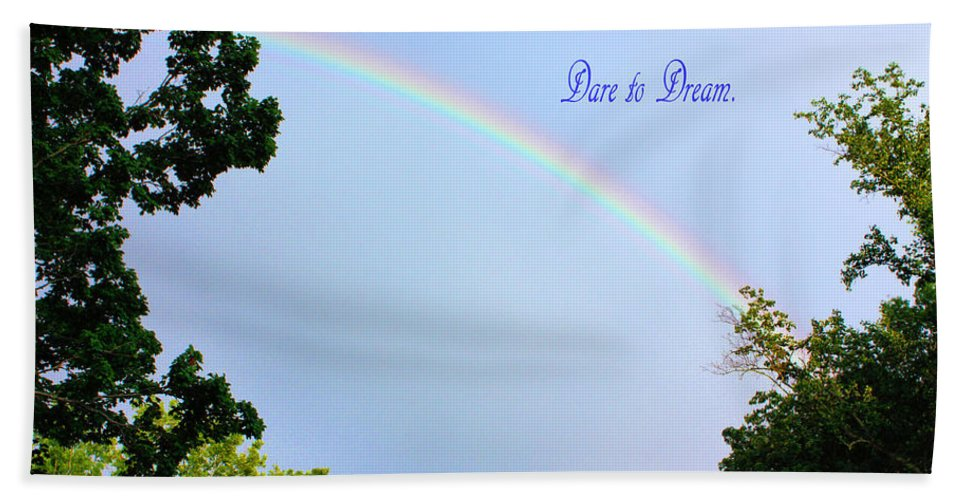 Rainbow Beach Towel featuring the photograph Dare To Dream by Kristin Elmquist