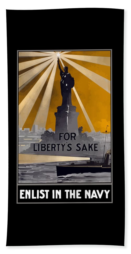 Statue Of Liberty Beach Towel featuring the painting Enlist In The Navy - For Liberty's Sake by War Is Hell Store