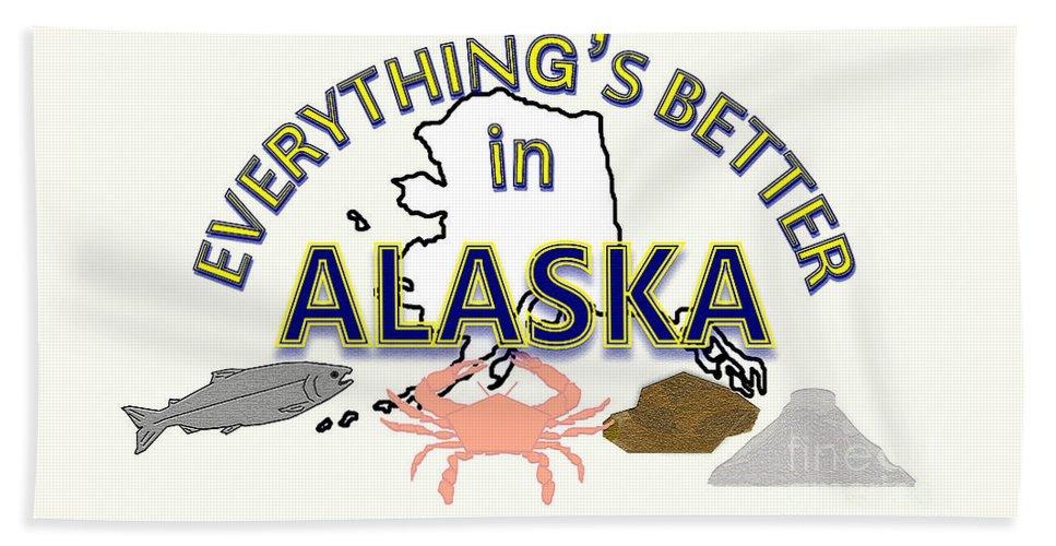 Pride Beach Towel featuring the digital art Everything's Better in Alaska by Pharris Art
