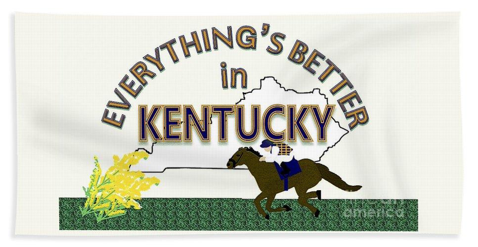 Kentucky Beach Towel featuring the digital art Everything's Better in Kentucky by Pharris Art
