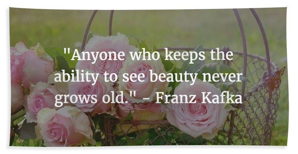 Franz Kafka Beach Towel featuring the photograph Franz Kafka Quote by Matt Create