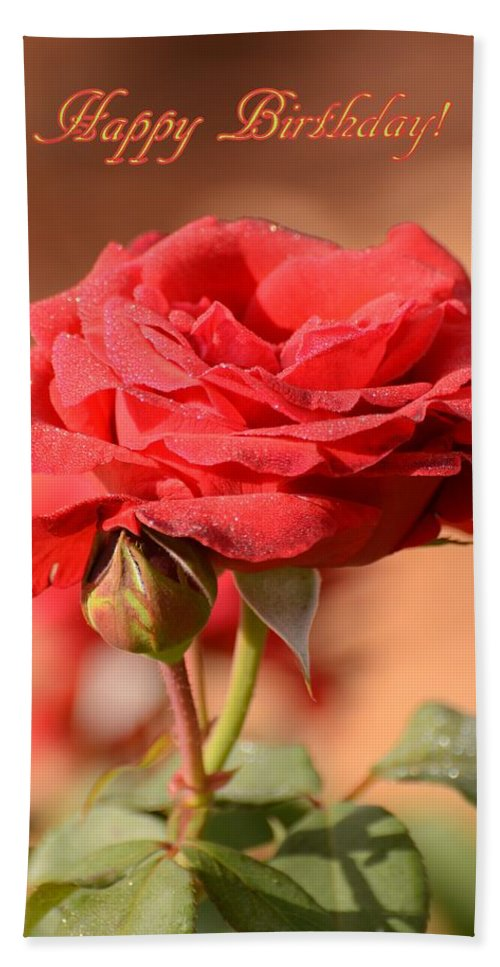 Roses Beach Towel Featuring The Photograph Happy Birthday Rose By Zina Stromberg