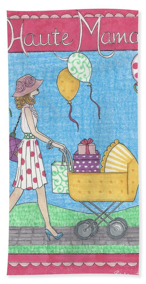 Mama Beach Towel featuring the mixed media Haute Mama by Stephanie Hessler
