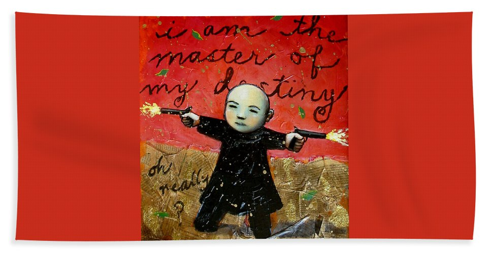Funny Beach Towel featuring the painting I Am The Master Of My Destiny by Pauline Lim