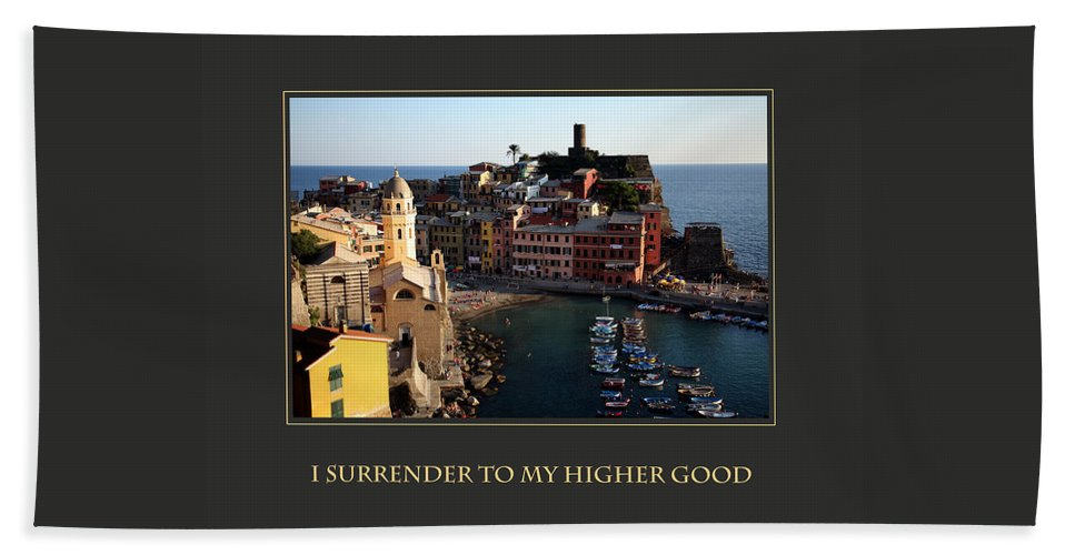 Motivational Poster Beach Towel featuring the photograph I Surrender To My Higher Good by Donna Corless