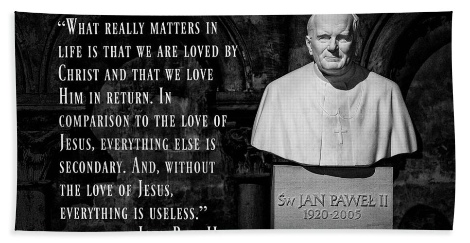 John Paul Ii Beach Towel featuring the photograph John Paul II - Love Of Christ by Stephen Stookey