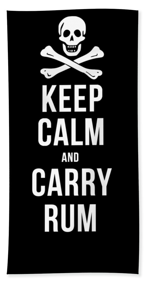 Tee Beach Towel featuring the drawing Keep Calm And Carry Rum Pirate Tee by Edward Fielding