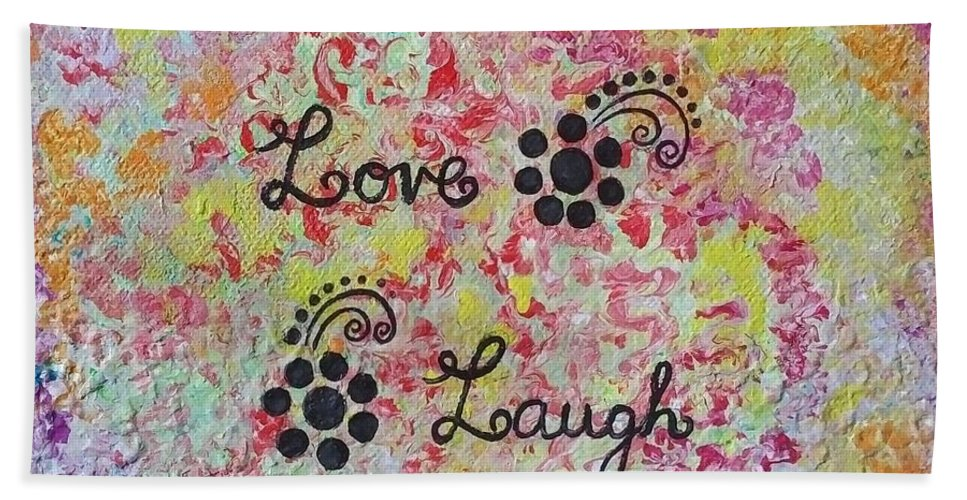 Live Beach Towel featuring the painting Live Love Laugh - Inspired Quotes by Dhanashree Mahesh
