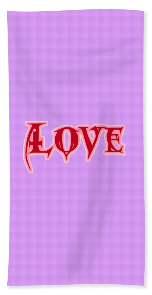 Love Beach Towel featuring the digital art Love Text by Rachel Hannah