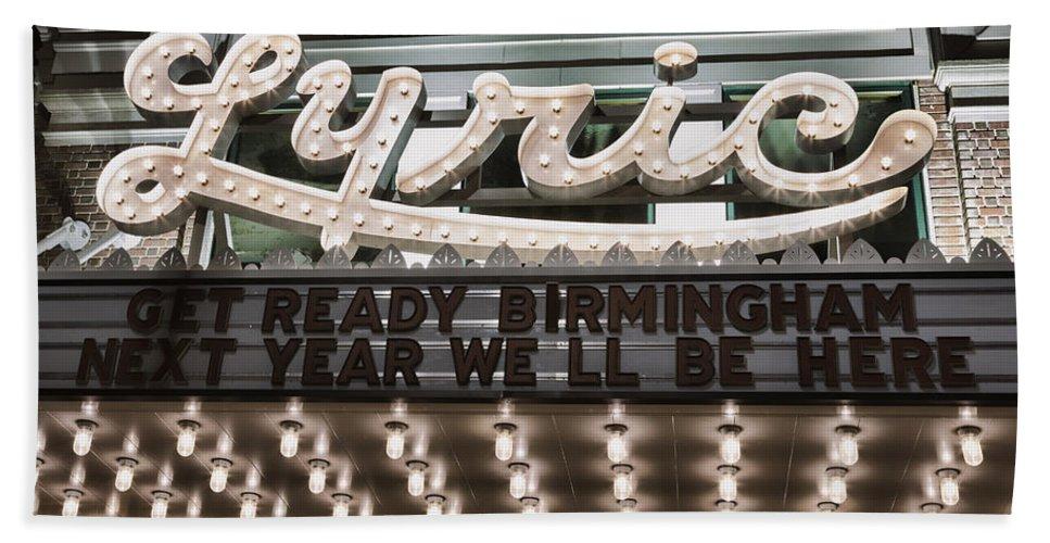Birmingham Beach Towel featuring the photograph Lyric Theater Birmingham by Stephen Stookey