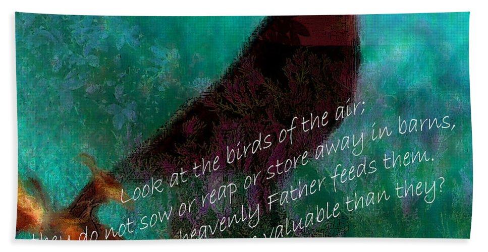 Inspirational Beach Towel featuring the mixed media Matthew Six Verse Twenty Six by Ruth Palmer