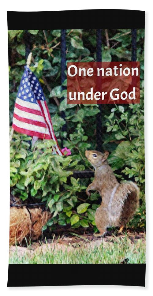 Flag United States Of America Usa Squirrel Nature Garden Nation Midwest God Father Almighty Church Faith Digital Painting Beach Towel featuring the photograph One Nation Under God by Diane Lindon Coy