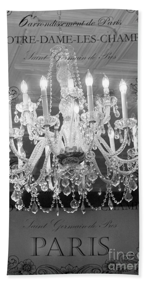 Paris Chandeliers Beach Towel featuring the photograph Paris Black And White Crystal Chandeliers - French Parisian Black White Crystal Chandelier Art by Kathy Fornal