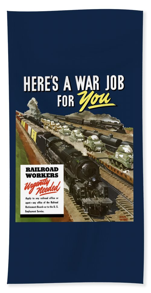 Trains Beach Towel featuring the painting Railroad Workers Urgently Needed by War Is Hell Store
