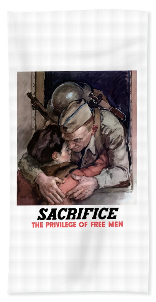 Soldier Beach Towel featuring the painting Sacrifice - The Privilege Of Free Men by War Is Hell Store