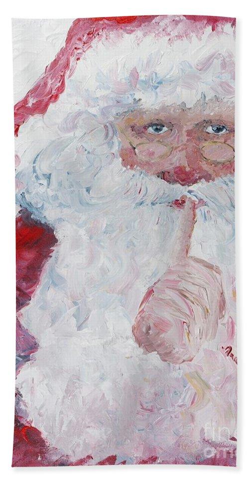 Santa Beach Towel featuring the painting Santa Shhhh by Nadine Rippelmeyer