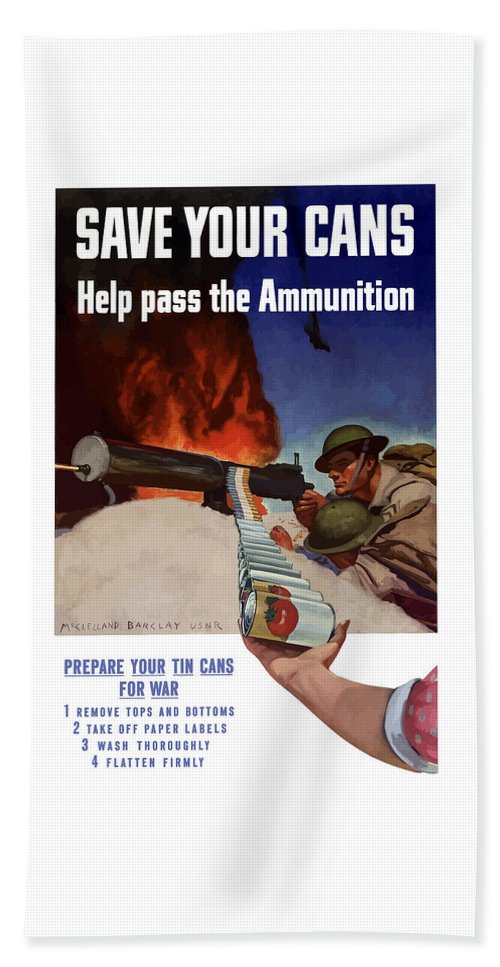 Battlefield Beach Towel featuring the painting Save Your Cans - Help Pass The Ammunition by War Is Hell Store