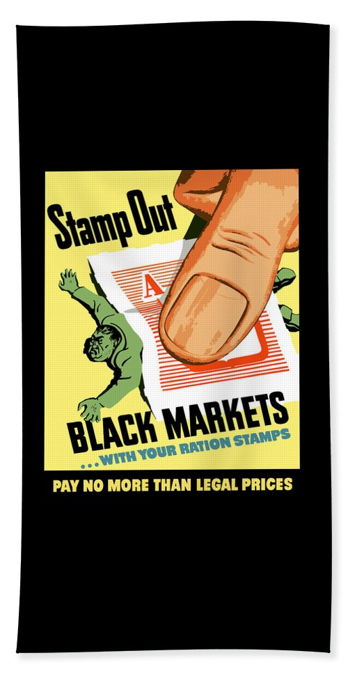 World War Ii Beach Towel featuring the painting Stamp Out Black Markets by War Is Hell Store