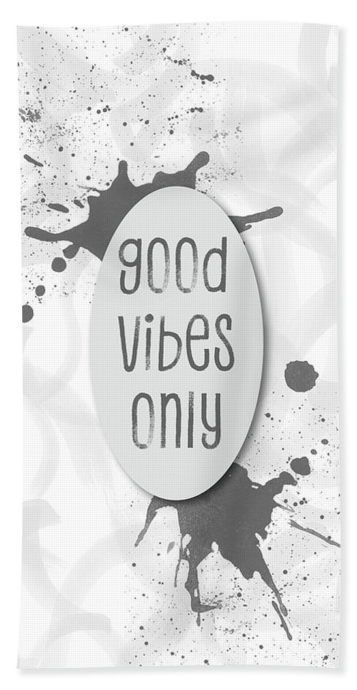 Life Motto Beach Towel featuring the digital art Text Art Good Vibes Only - Grey by Melanie Viola