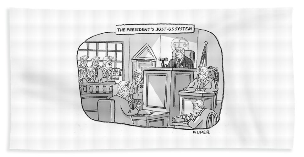 The President's Just-us System Beach Sheet featuring the drawing The Justus System by Peter Kuper