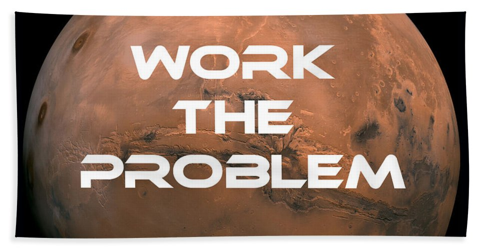 Work Beach Towel featuring the photograph The Martian Work The Problem by Edward Fielding