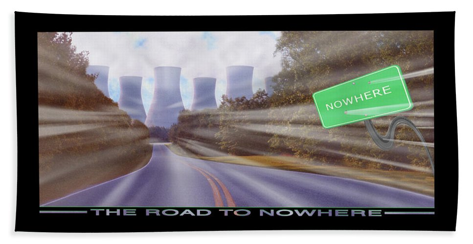 Surrealism Beach Towel featuring the photograph The Road To Nowhere by Mike McGlothlen