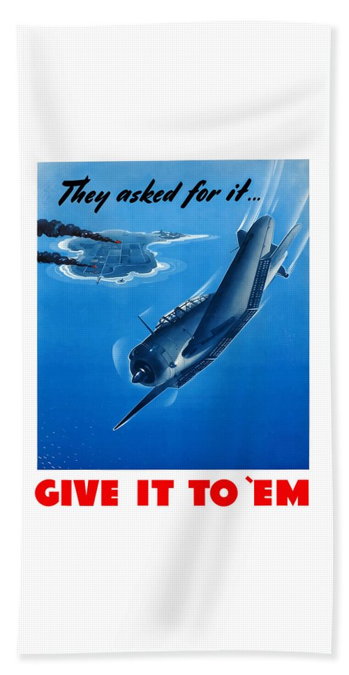 Air Force Beach Towel featuring the painting They Asked For It Give It To 'Em by War Is Hell Store