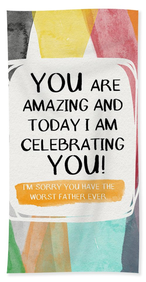 Worst father ever greeting card art by linda woods beach towel for deadbeat dad beach towel featuring the painting worst father ever greeting card art by linda m4hsunfo
