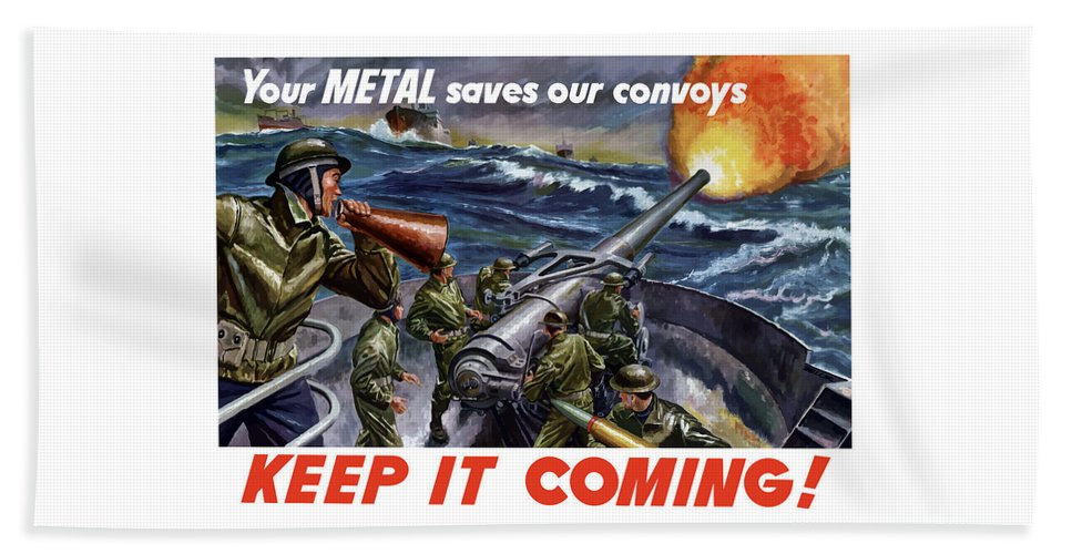Wwii Beach Towel featuring the painting Your Metal Saves Our Convoys by War Is Hell Store