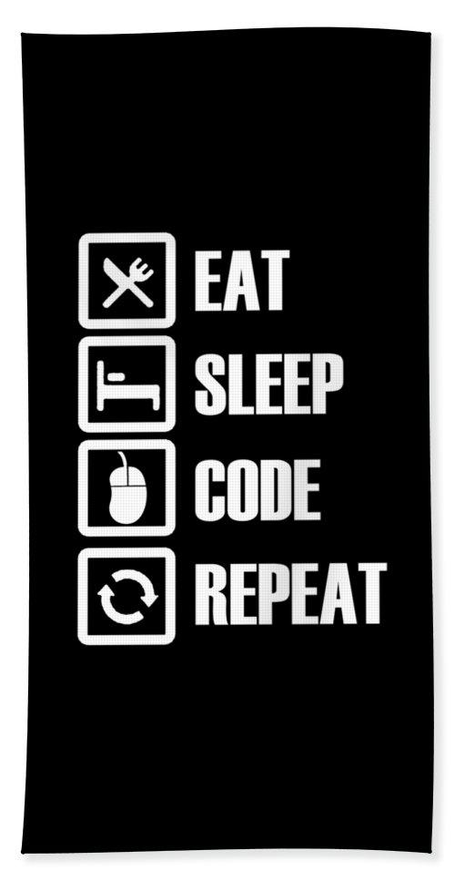 Eat-sleep-repeat Beach Towel featuring the digital art Eat Sleep Code Repeat by Passion Loft