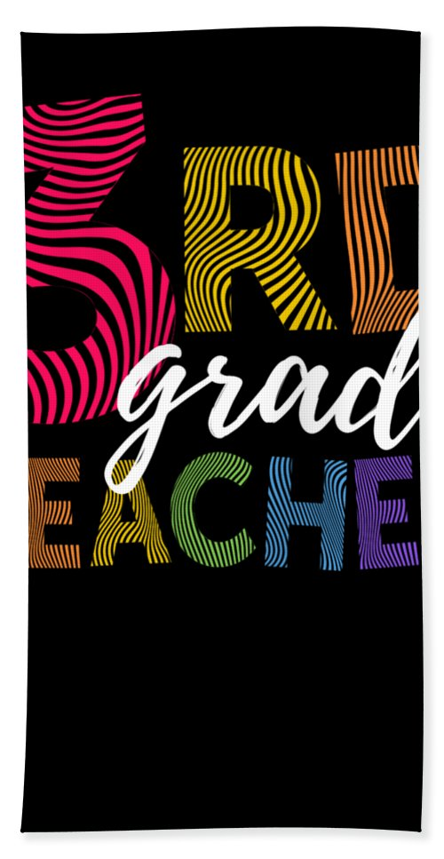 Funny Beach Towel featuring the digital art 3rd Grade Teacher Light by J P