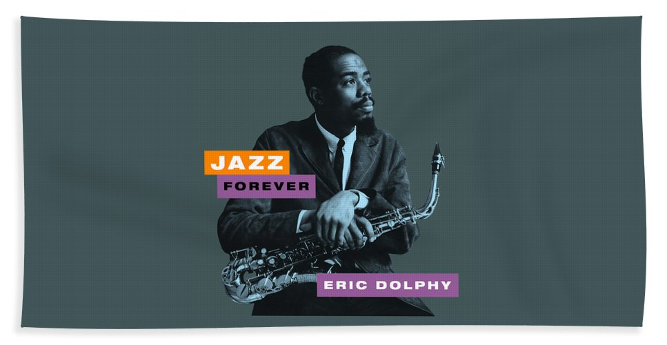 Jazz Forever Beach Towel featuring the digital art Eric Dolphy - Jazz Forever by David Richardson