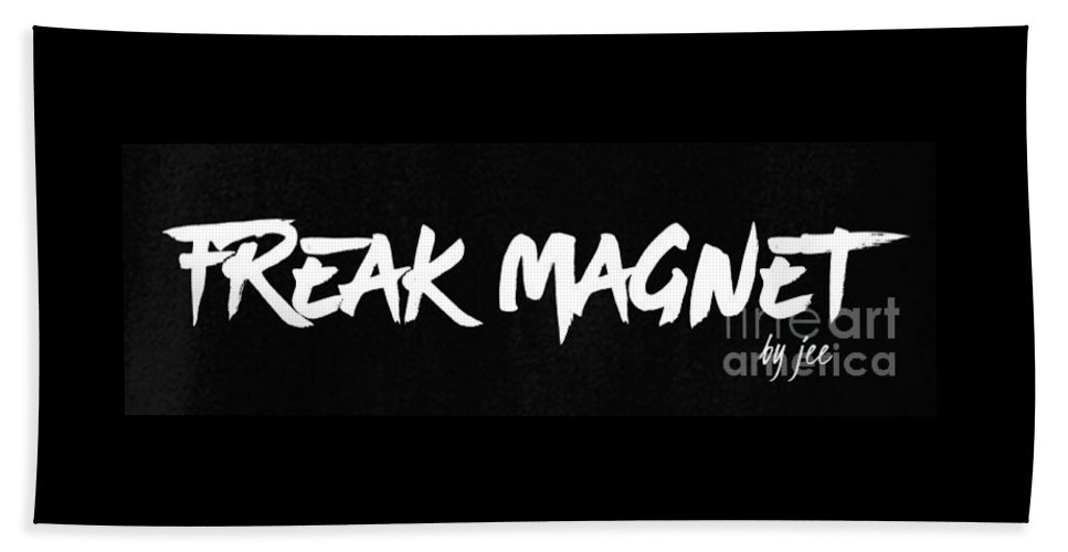 Freak Beach Towel featuring the digital art Freak Magnet Saying Design by Fashion FotogEvita
