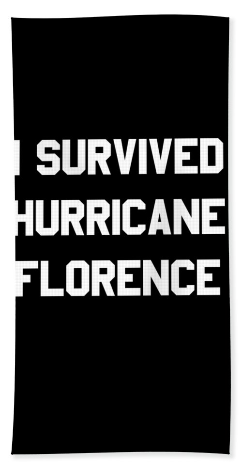 2018 Beach Towel featuring the digital art I Survived Hurricane Florence by Flippin Sweet Gear