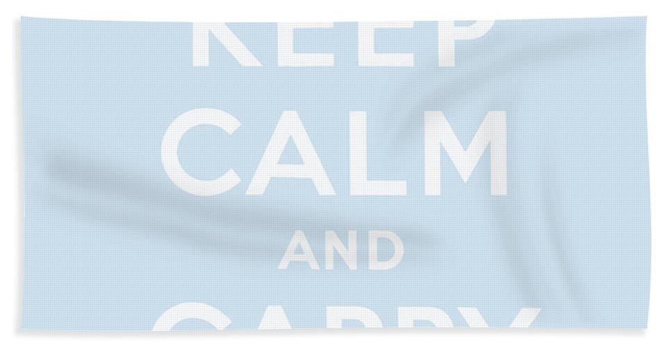 Keep Beach Towel featuring the digital art Keep Calm And Carry On, Baby Blue by English School
