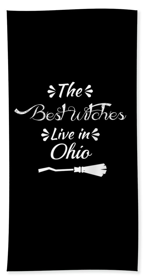 Boo Beach Towel featuring the digital art Ohio The Best Witches Are Born In by Kaylin Watchorn