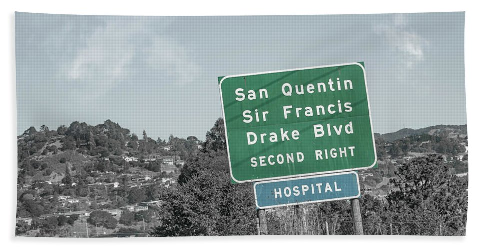 San Beach Towel featuring the photograph San Quentin California Highway Sign by Betsy Knapp