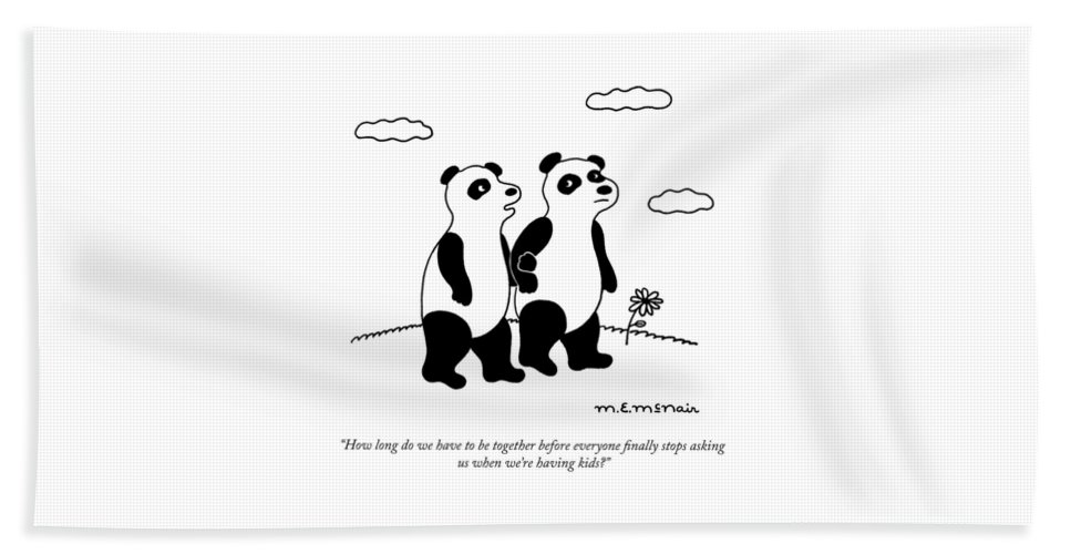 """how Long Do We Have To Be Together Before Everyone Finally Stops Asking Us When We're Having Kids?"" Panda Beach Sheet featuring the drawing Stop Asking Us by Elisabeth McNair"