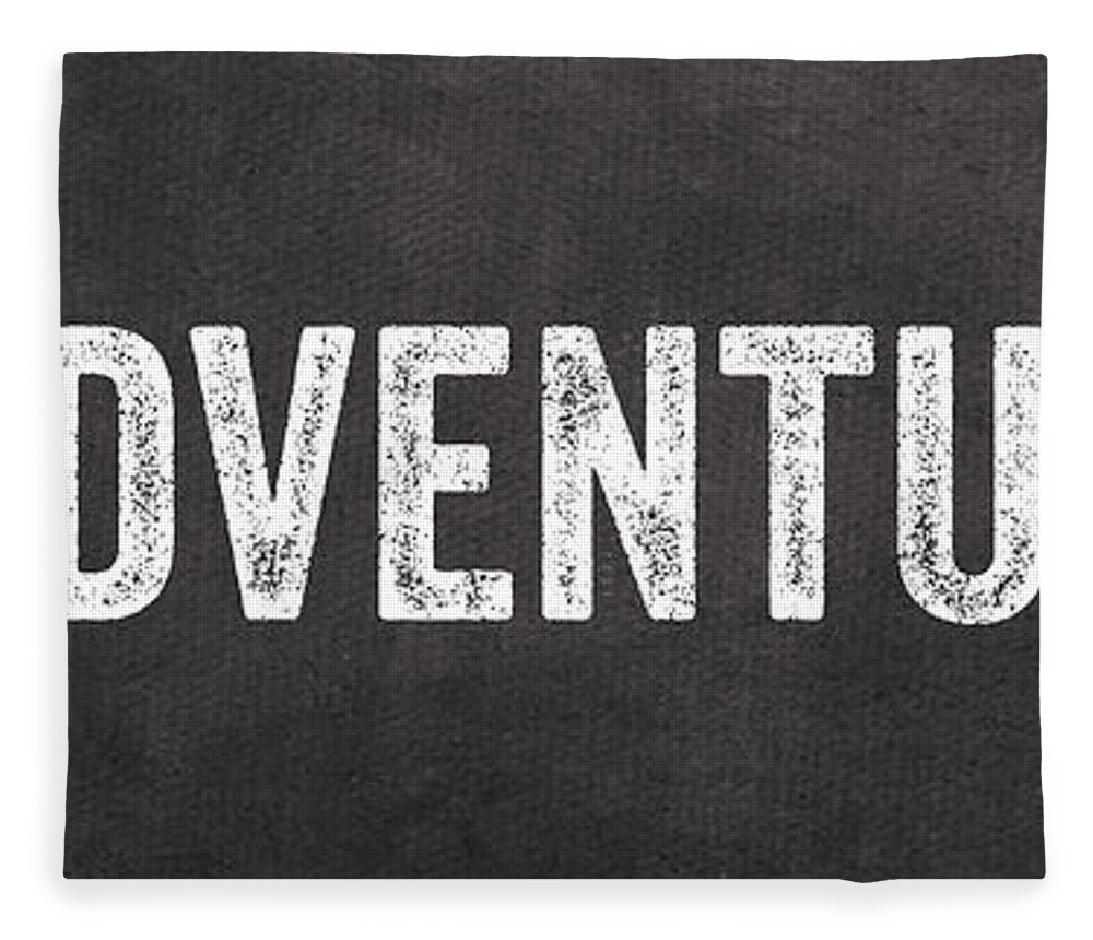 Sign Fleece Blanket featuring the mixed media Adventure by Linda Woods