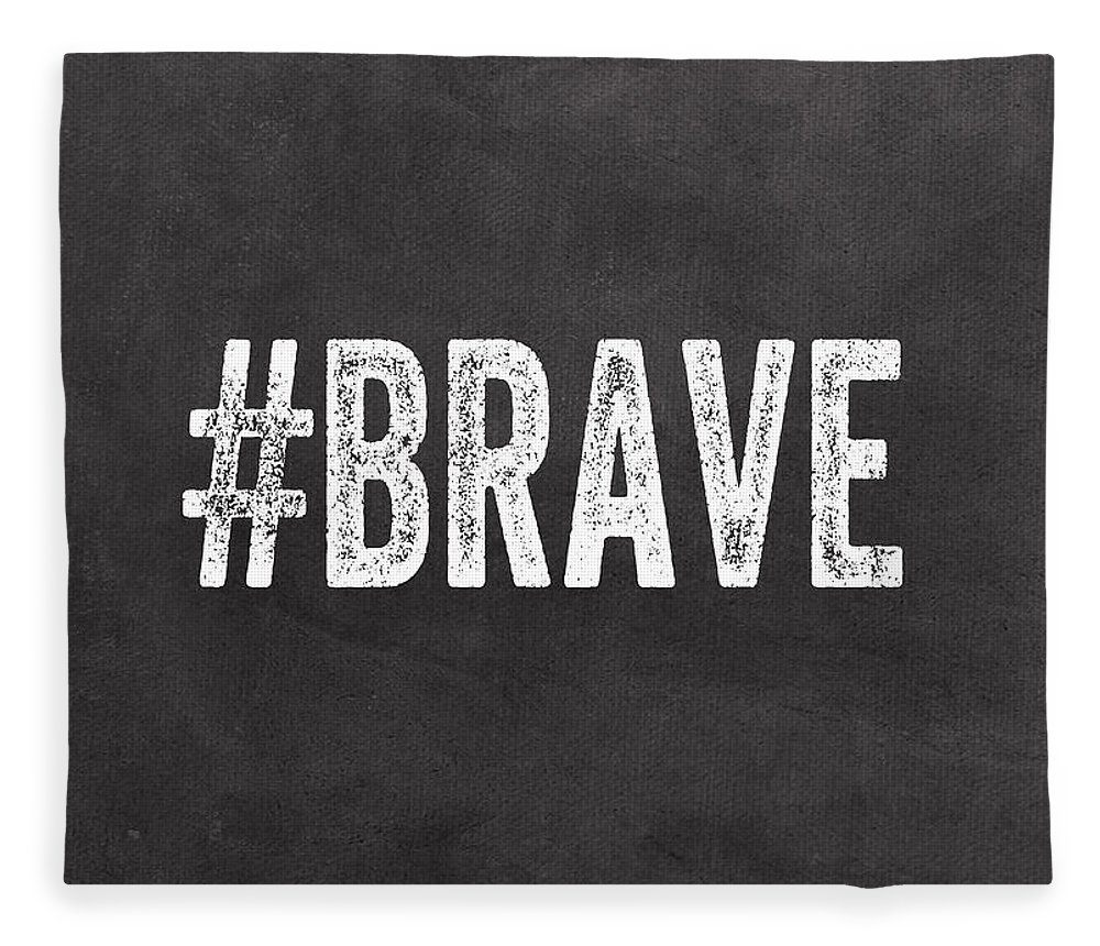 Brave Fleece Blanket featuring the mixed media Brave Card- Greeting Card by Linda Woods