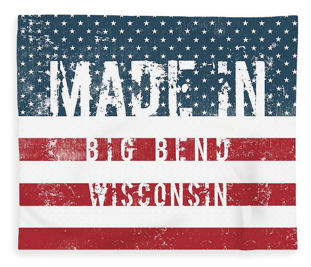 Big Bend Fleece Blanket featuring the digital art Made In Big Bend, Wisconsin by Tinto Designs