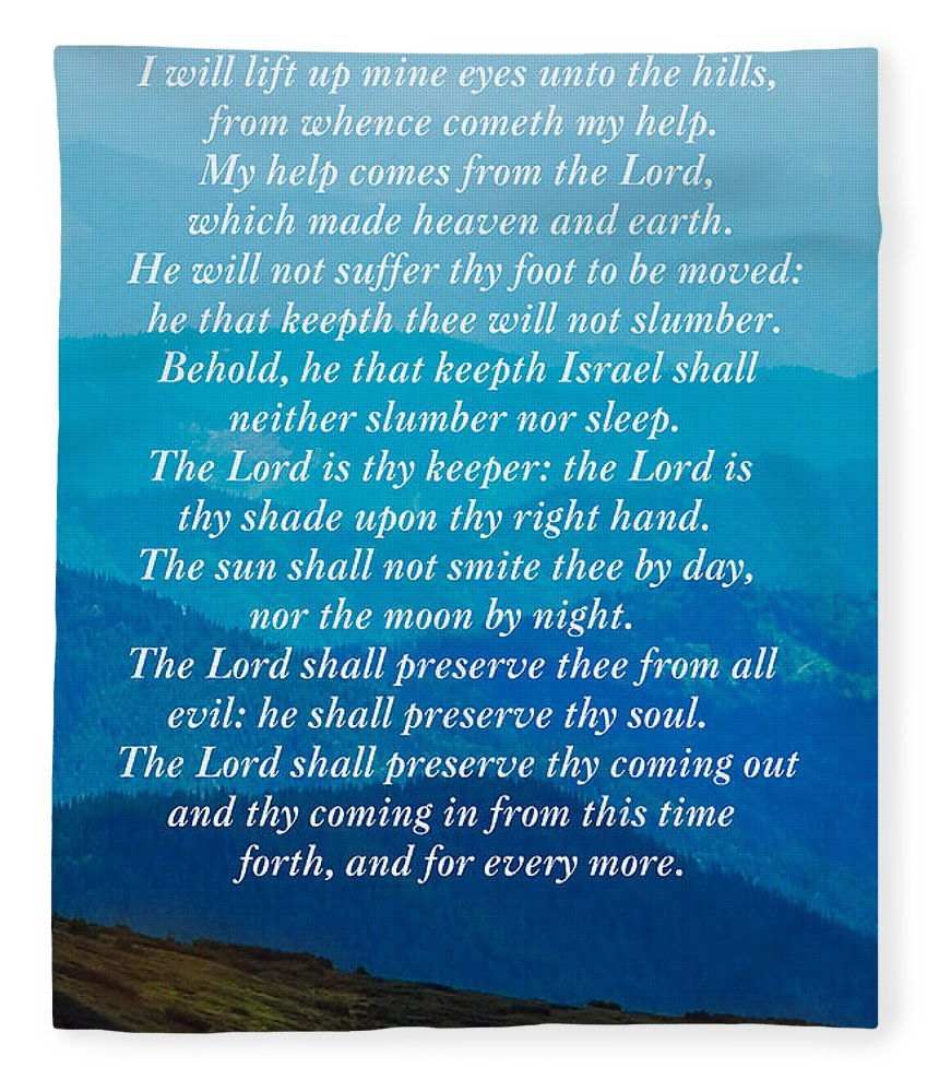 Psalm 121 Fleece Blanket featuring the photograph Psalm 121 by Sandi OReilly