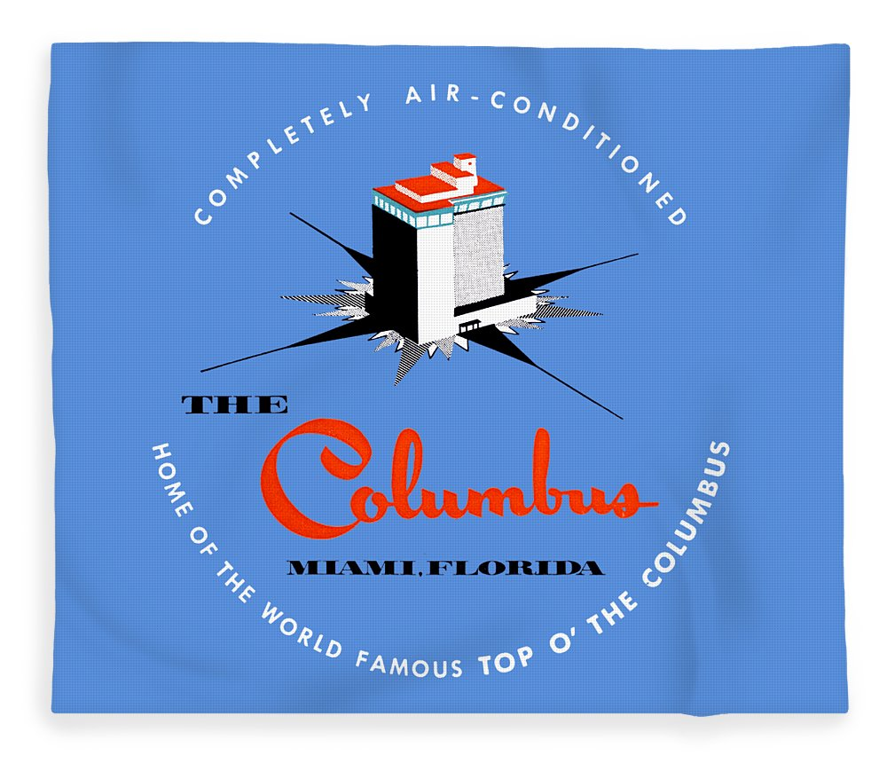 Florida Fleece Blanket featuring the painting 1955 Columbus Hotel Of Miami Florida by Historic Image