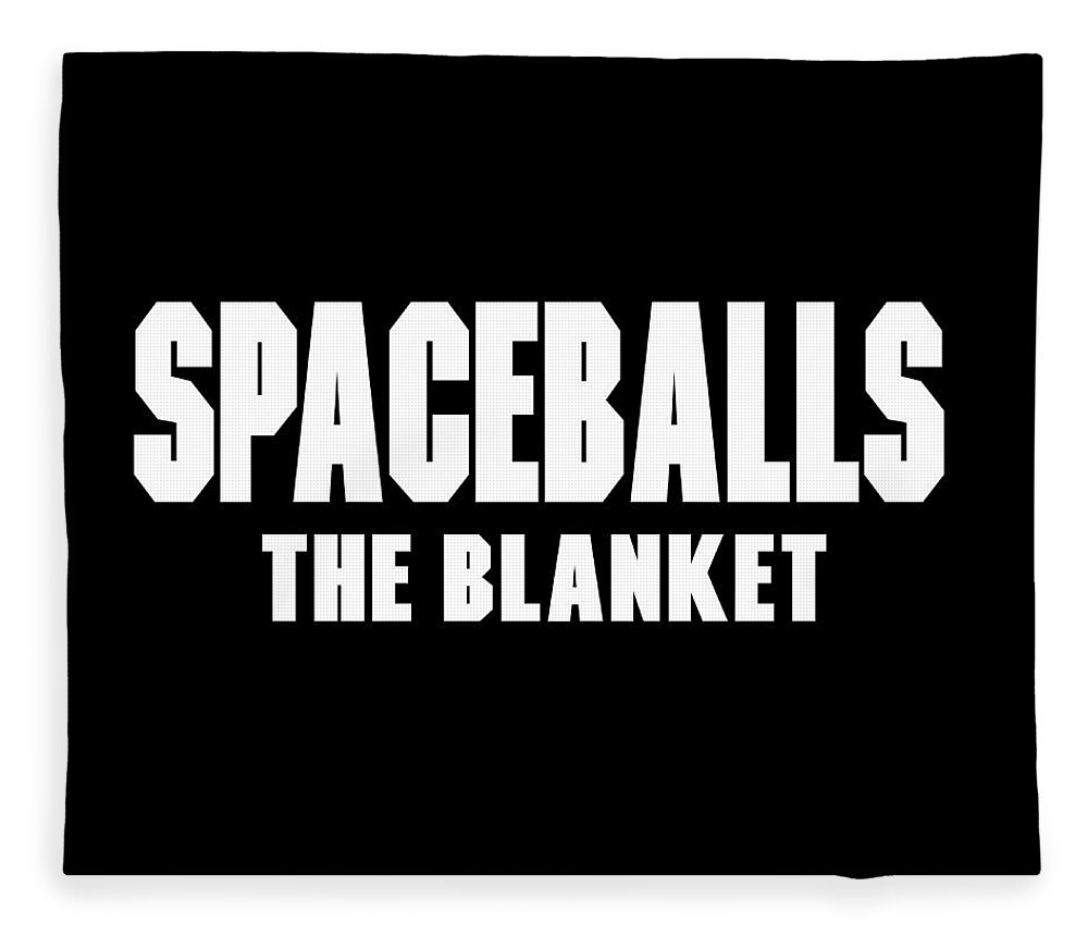 Spaceballs Fleece Blanket featuring the digital art Spaceballs Branded Products by Ian King
