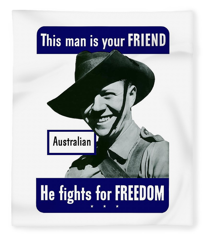 Australian Soldier Fleece Blanket featuring the painting Australian This Man Is Your Friend by War Is Hell Store