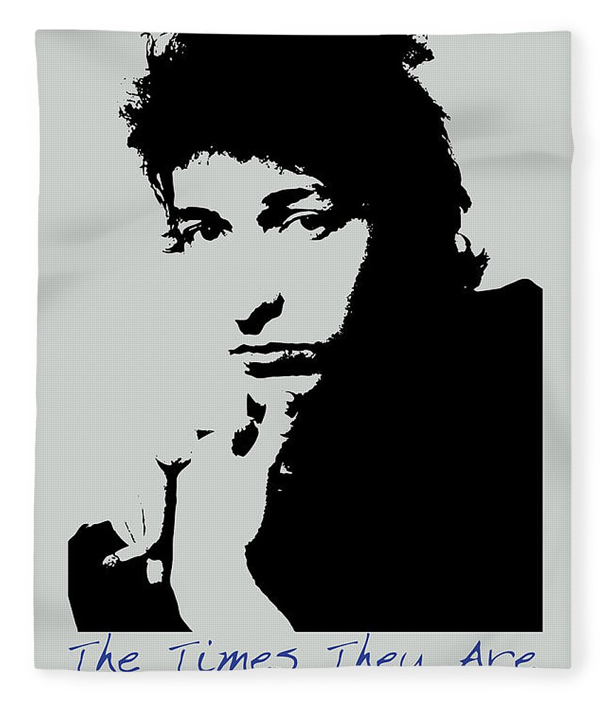Bob Dylan Fleece Blanket featuring the painting Bob Dylan Poster Print Quote - The Times They Are A Changin by Beautify My Walls